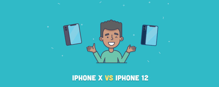 iPhone X vs iPhone 12: Do you Need an Upgrade?