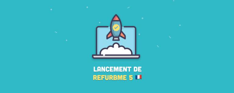 RefurbMe est maintenant en France: Nouveautés