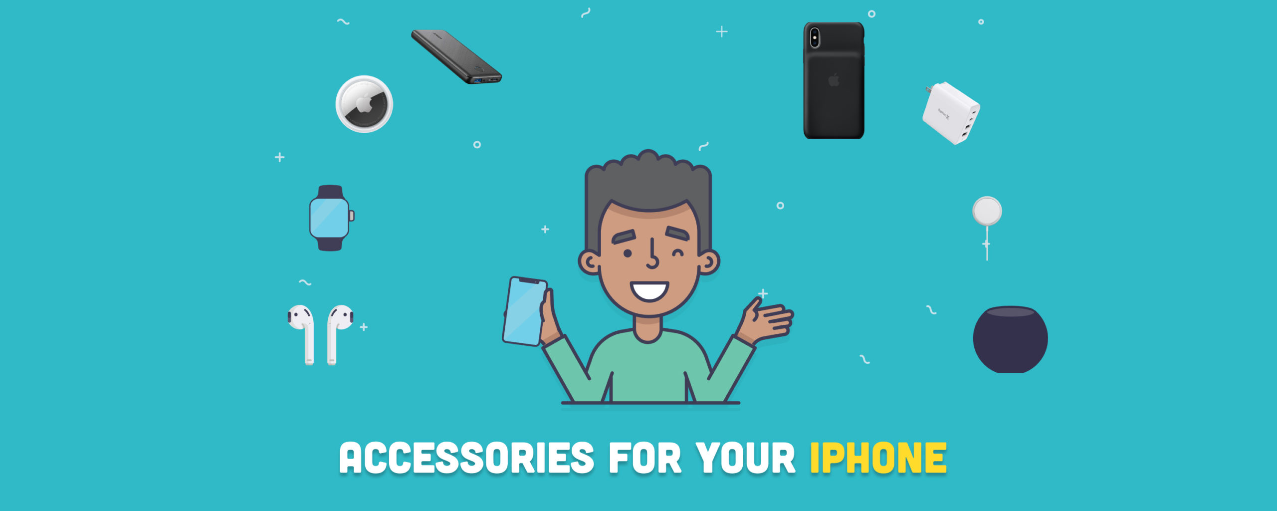 9 Useful iPhone Accessories for your needs in 2021