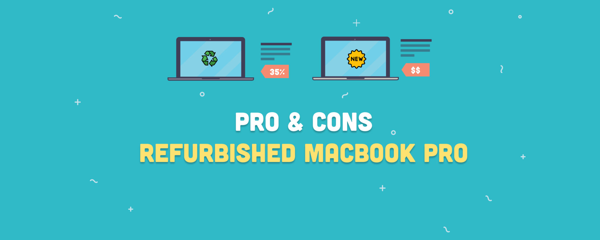 Pros and Cons Of Owning a Refurbished MacBook Pro